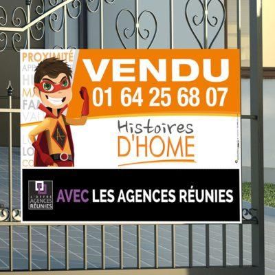 Panneau immobilier akilux Histoires d'Home les Agences Réunies
